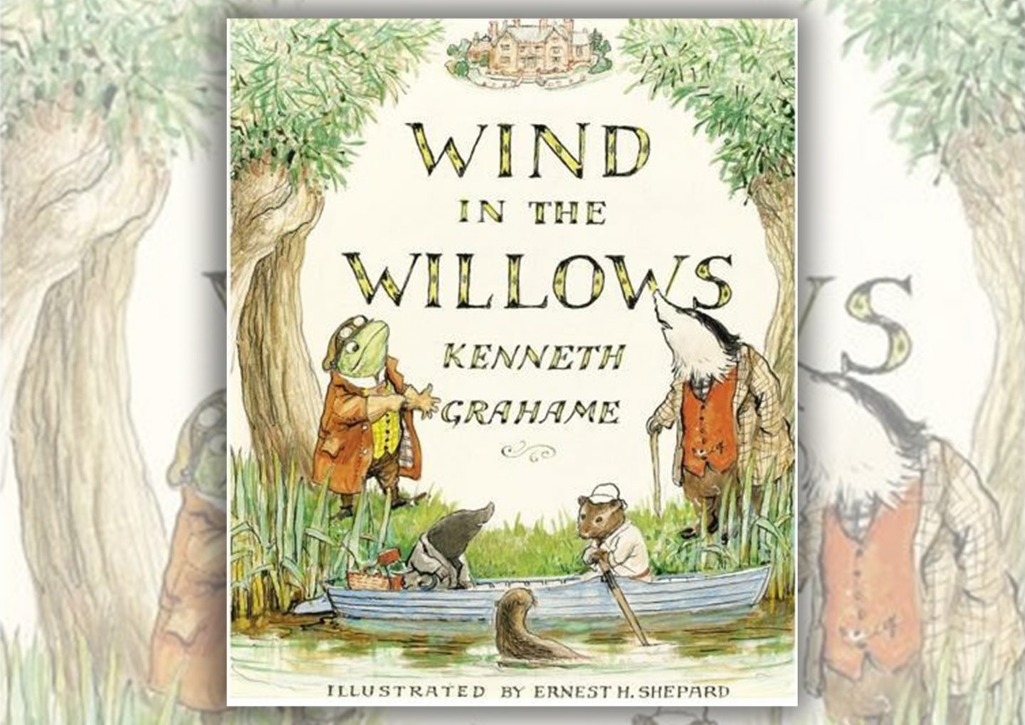 Review: The Wind In The Willows by Kenneth Grahame
