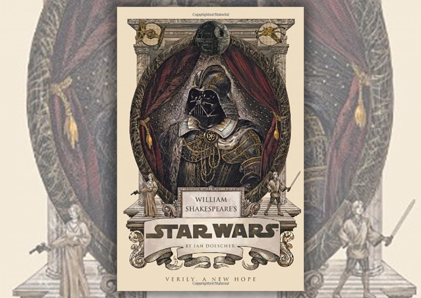 Review: William Shakespeare's Star Wars #4 by Ian Doescher