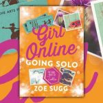 Girl Online Going Solo - Zoe Sugg (Zoella) Book Review