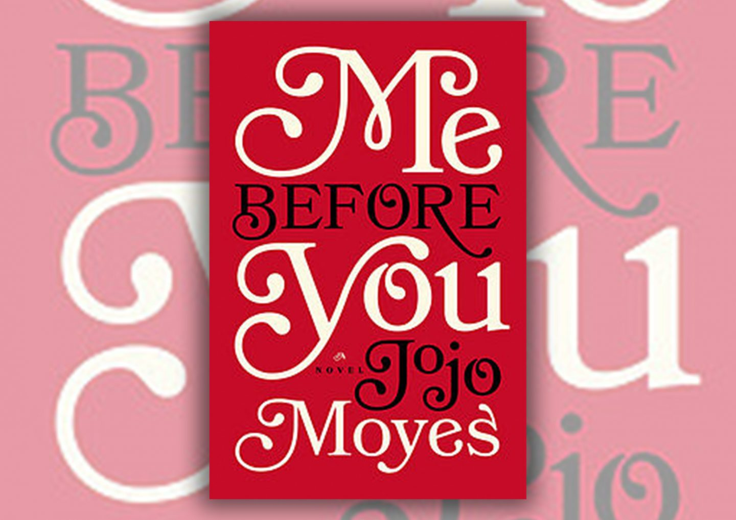 Review: Me Before You by Jojo Moyes Book