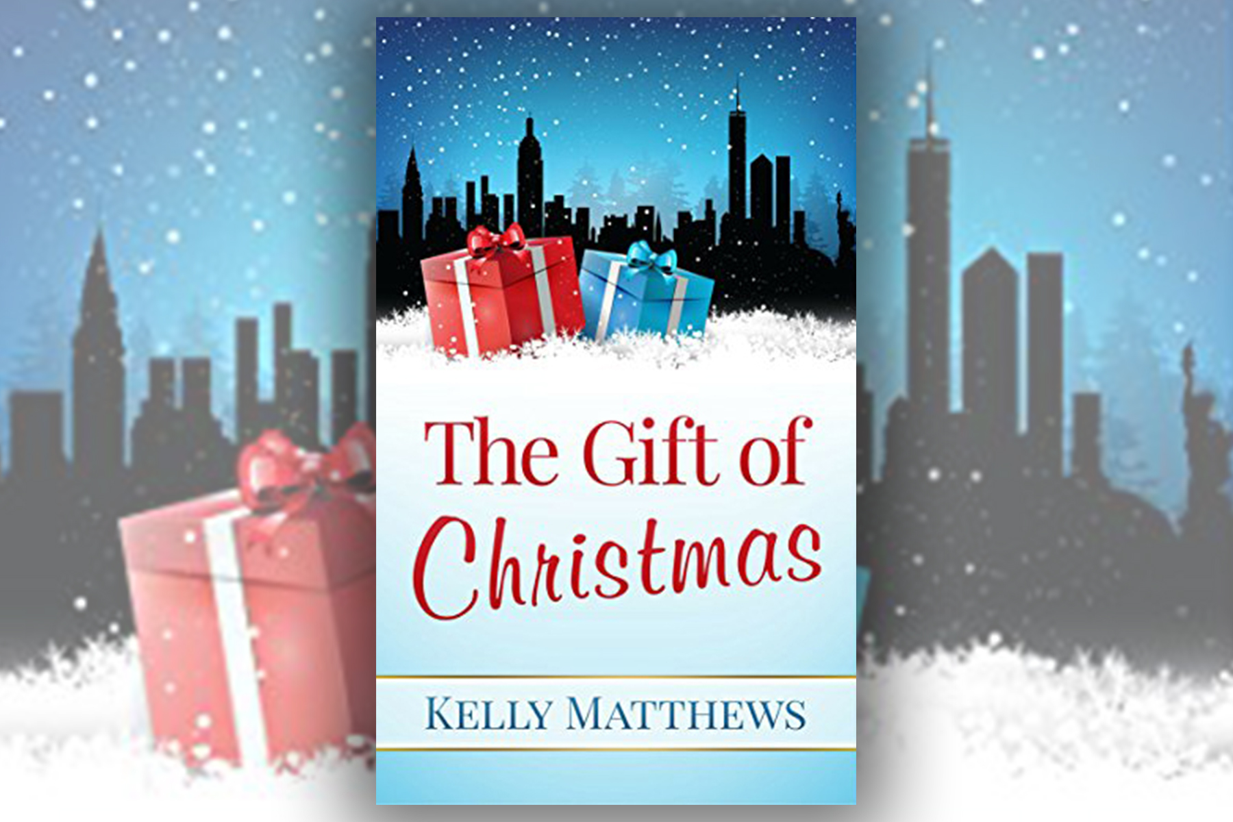 The Gift of Christmas Kelly Matthews Book Review